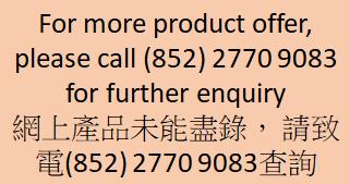 網上產品未能盡錄, 請致電(852) 2770 9083查詢