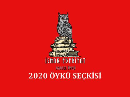 İshak Edebiyat 2020 Öykü Seçkisi