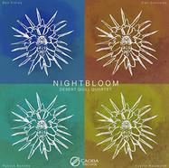 Nightbloom by Desert Quill Quartet