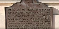 California Historic Site No. 802: Ah Louis Store