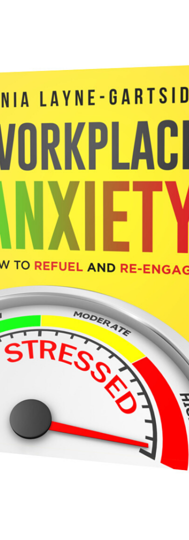 Workplace Anxiety: How to Refuel and Re-Engage