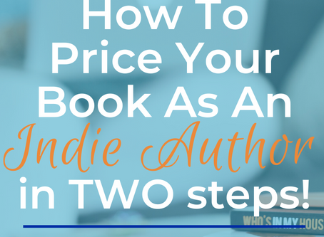 How to Price Your Book as an Indie Author.