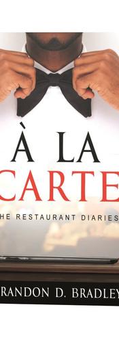 The Restaurant Diaries: A La Carte