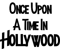 Once Upon A Time In Hollywood Poster.png
