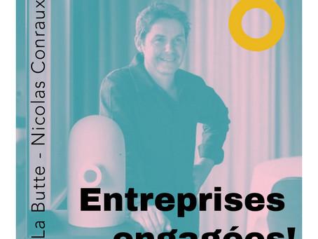 Entreprises engagées! Nicolas Conraux, passeur vers un futur durable