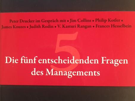 Die fünf entscheidenden Fragen des Managements!