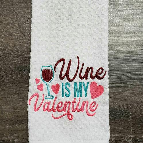 Wine is my Valentine Hand Towel