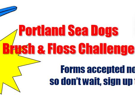 Portland Sea Dogs Brush & Floss Challenge