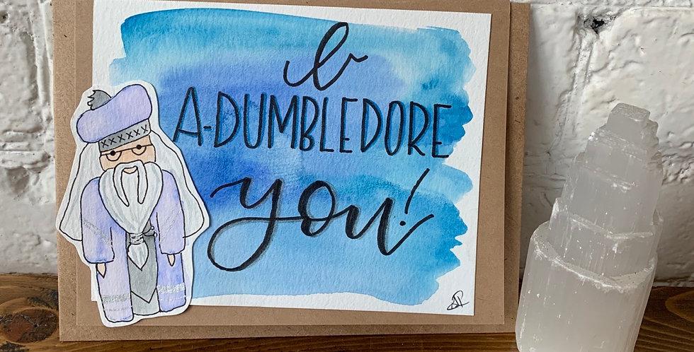 I A-Dumbledore You