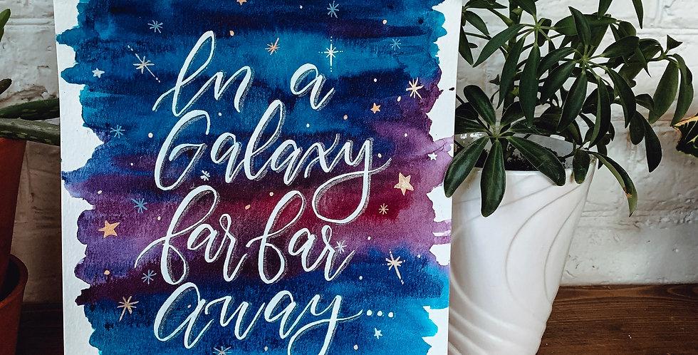In a Galaxy far far Away..