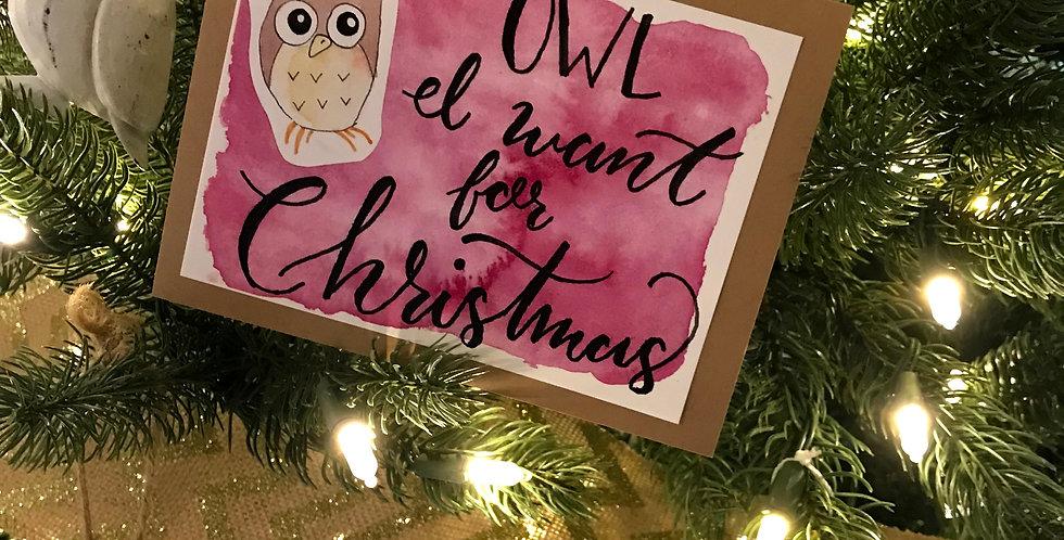 Owl I want for Christmas x6