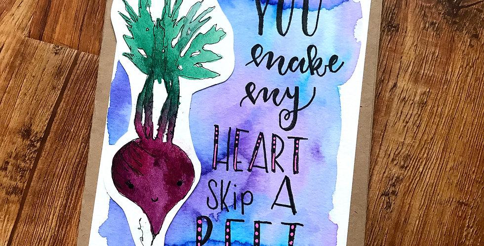 Make my Heart skip a Beet