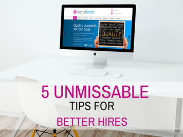 Five unmissable tips for better hires