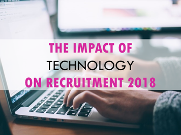 The Impact of Technology on Recruitment 2018