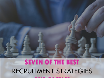 7 of the best recruitment strategies and tactics