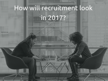 How will recruitment look in 2017?