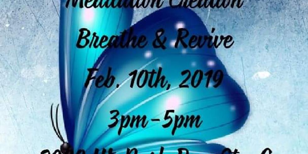Meditation Creation- breathe & revive