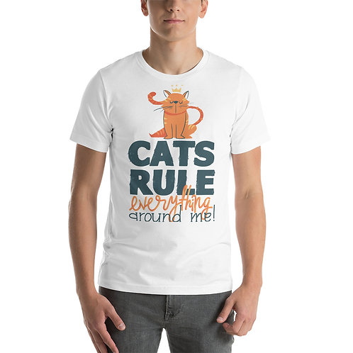 Cats Rule Everything Unisex Tee