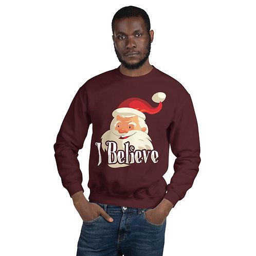 I Believe - Unisex Sweatshirt