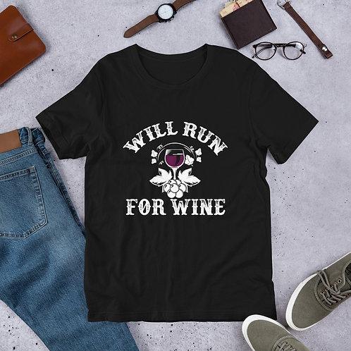 Will Run For Wine - Unisex Tee