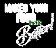 Make your food taste better logo.png