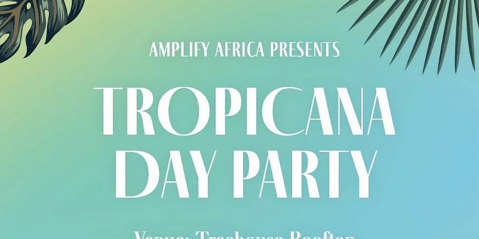 TROPICANA: DAY PARTY