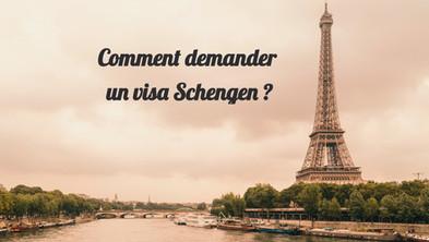 Comment demander un visa Schengen pour voyager en Europe ?
