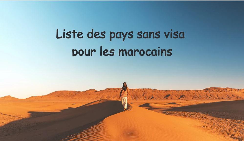 pays sans visa pour les marocains