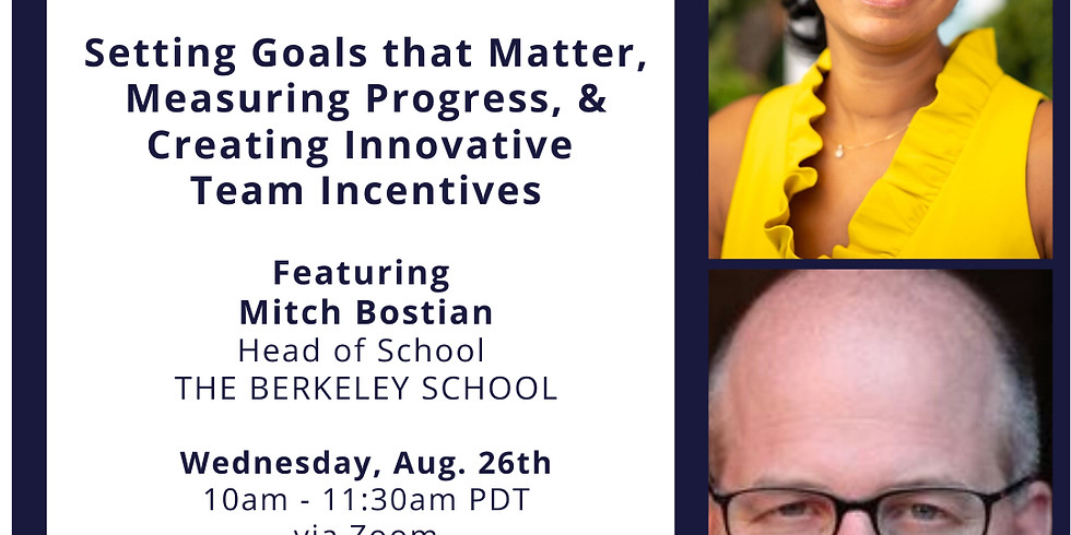The Relaunch Session #4: Setting Goals that Matter, Progress and Innovative Incentives