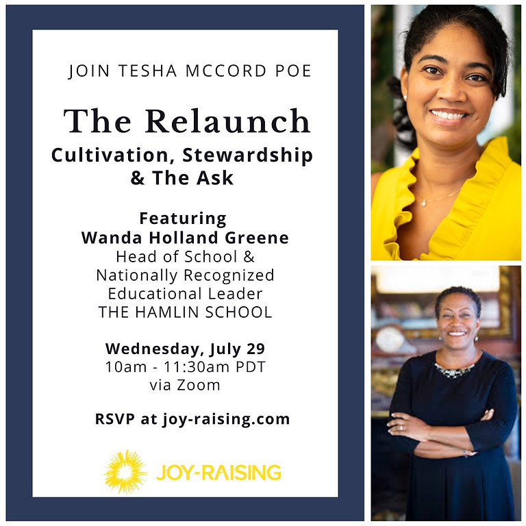 The Relaunch Session #2: Cultivation, Stewardship and The Ask
