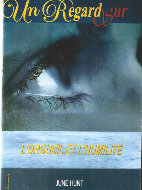 L'ORGUEIL ET L'HUMILITE