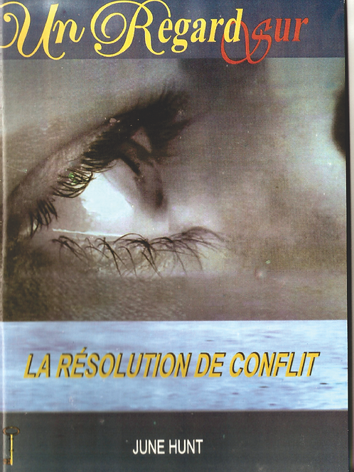LA RESOLUTION DE CONFLIT