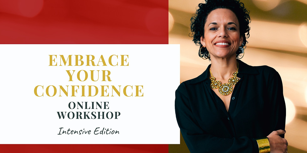Embrace Your Confidence: Intensive Edition