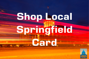 Shop Local Springfield Card Springfield