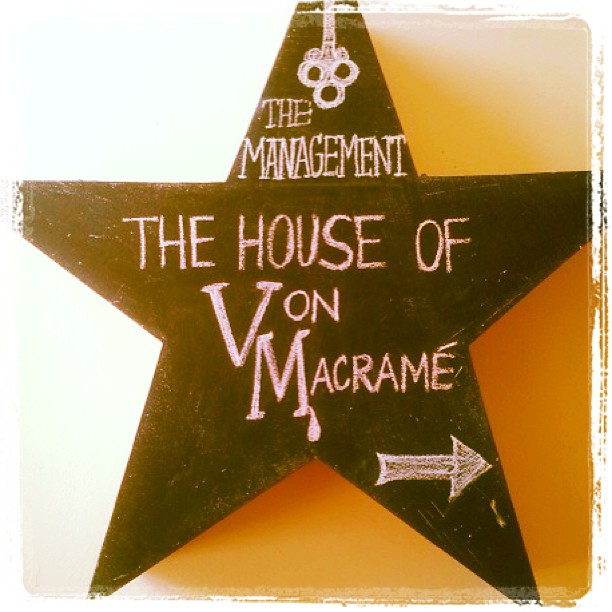 The House of Von Macrame