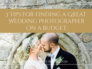 3 Tips For Finding a Great Wedding Photographer on a Budget