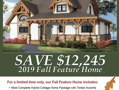 2019 Timberhaven Fall Feature Home Special