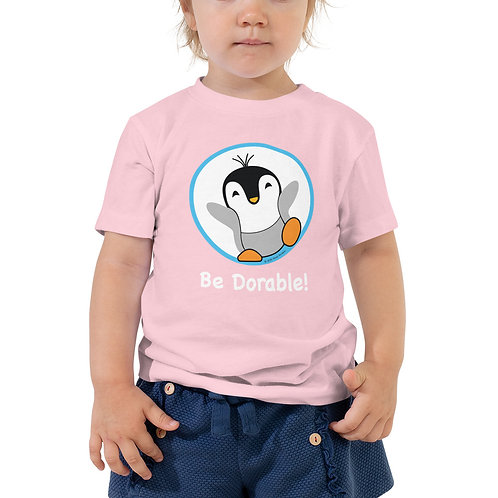 """Pauly Dorable """"Be Dorable"""" Toddler Short Sleeve Tee"""