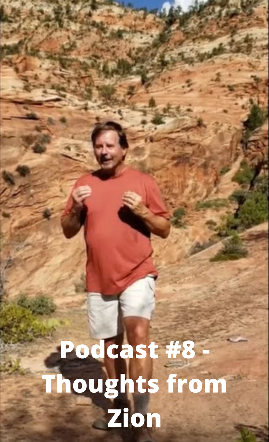 Podcast #8 - Thoughts from Zion.png