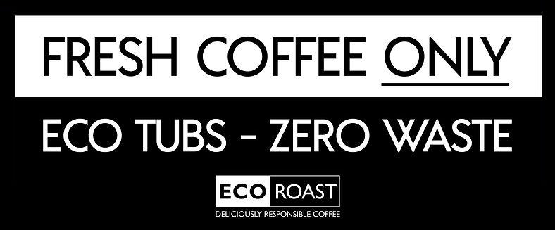 Eco Tub Label - Fresh Coffee.jpg