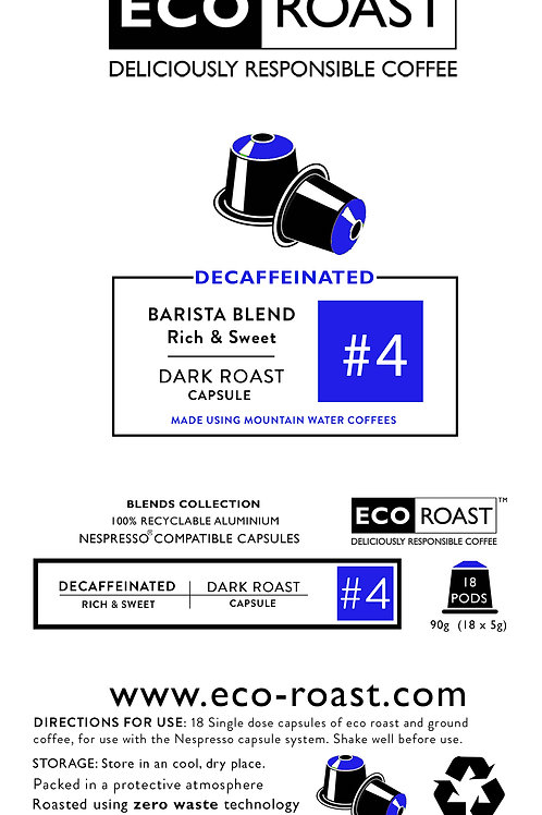 18 Eco Roast Barista Decaf #4 Capsules
