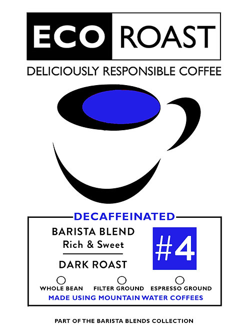 250g Eco Roast Barista Decaf #4