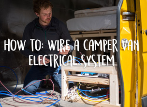 How to: wire a camper van electrical system