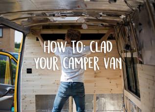 How to: clad your camper van