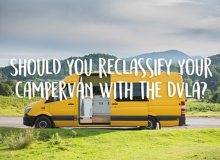Should you try and reclassify your campervan with the DVLA?
