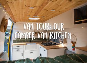 Van tour: our camper van kitchen