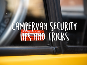 Campervan Security: tips and ideas to protect your van conversion