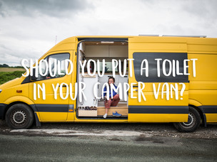 Should you have a toilet in your camper van?