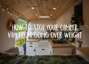How to: stop your camper van from going over weight