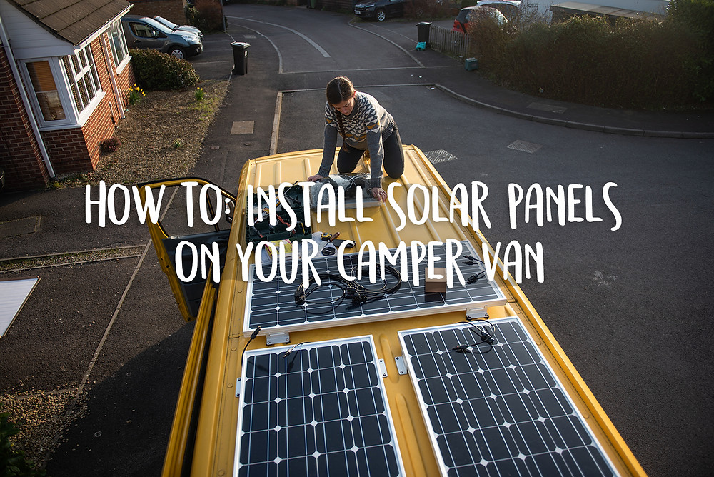 How to install solar panels on your camper van